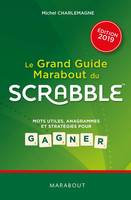 Le grand guide Marabout du Scrabble - Edition 2019