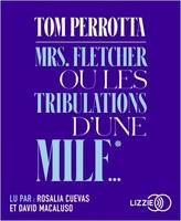 Mrs Fletcher ou les tribulations d'une MILF...