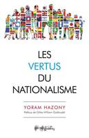 LES VERTUS DU NATIONALISME