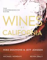 Wines of California (Anglais), The Comprehensive Guide