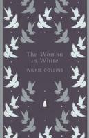 Woman In White: Penguin English Library, The