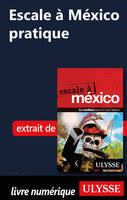 Escale à México - Pratique