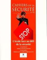 L'ECOLE FACE AU DEFI DE LA SECURITE N 16 AVRIL-JUIN 2011
