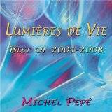 Lumieres De Vie - Best Of 2001-2008