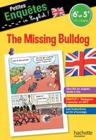 Anglais 6e-5e The missing Bulldog