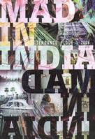 MAD IN INDIA - TENDANCE FLOUE 2000