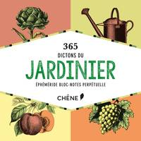 Bloc notes 365 dictons du jardinier