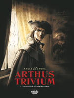 Arthus Trivium - Tome 1 - 1. The Angels of Nostradamus