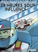 Michel Vaillant., 70, Michel Vaillant, tome 70 : 24 Heures sous influence