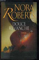 Douce revanche, roman