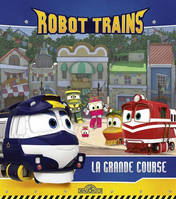 Robot Trains - La grande course
