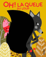 OH ! LA QUEUE DU LOUP