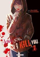 I love you so I kill you T07