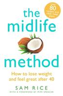 The Midlife Method, How to lose weight and feel great after 40