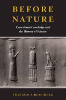 Before Nature, Cuneiform Knowledge and the History of Science