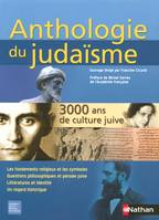 Anthologie du judaïsme 3000 ans de culture juive, 3000 ans de culture juive