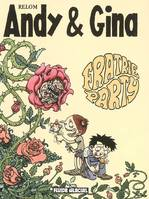4, ANDY & GINA: FRATRIE PARTY