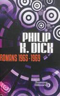 Romans / Philip K. Dick, 1965-1969, 1965-1969, None