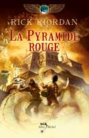 Kane chronicles, 1, La Pyramide rouge