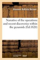 Narrative of the operations and recent discoveries within the pyramids (Éd.1820)