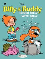 Billy et Buddy - Tome 2 - Bored Silly With Billy