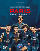 Paris Saint-Germain, le livre officiel de la saison 2016-2017