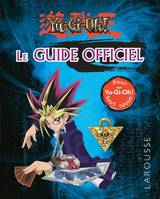 Yu-Gi-Oh ! / le guide officiel, Le guide officiel