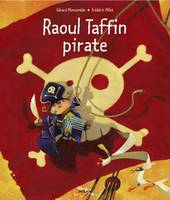 Raoul Taffin pirate - Frédéric PILLOT