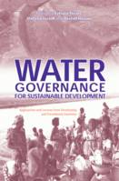 Water Governance for  Sustainable Development, Approaches and Lessons from Developing and Transitional Countries
