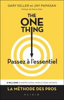 The One Thing : Passez à l'essentiel