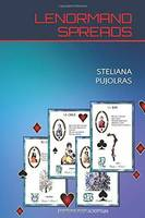 The petit jeu Lenormand finally reveals its mystery, 2, Lenormand spreads