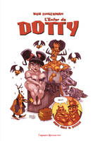 L'enfer de Dotty
