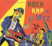 ROCK RAP JAZZ, Max et le rock, Tom'bé, le lion et le rap, Charlie et le jazz, Max et le rock, Tom'bé, le lion et le rap, Charlie et le jazz, Max et le rock, Tom'bé, le lion et le rap, Charlie et le jazz