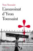 L'assassinat d'Yvon Toussaint, roman