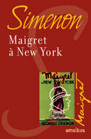 Maigret à New York, Maigret