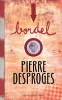 Bordel, n  13, Pierre Desproges