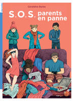SOS parents en panne !