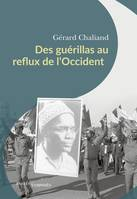 Des guérillas au reflux de l'Occident