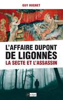 L'Affaire Dupont de Ligonnès, La secte et l'assassin