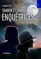 Sharon et Shona enquêtrices à travers le monde