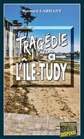 Tragédie à L'Ile-Tudy, Capitaine Paul Capitaine - Tome 19