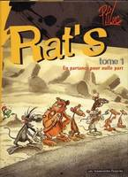 Rat's., 1, En partance pour nulle part