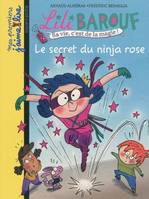 SECRET DU NINJA ROSE LILI BAROUF6 N68