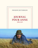 Journal pour Anne, (1964-1970)