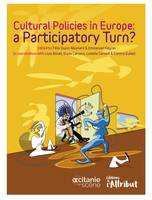 Cultural Policies in Europe, A Participatory Turn ?