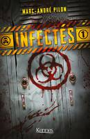 Infectés T01