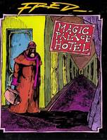 FRED - T07 - MAGIC PALACE HOTEL