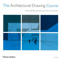 THE ARCHITECTURAL DRAWING COURSE /ANGLAIS
