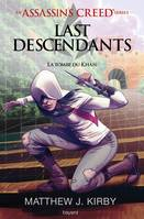 An Assassin's Creed series © Last descendants, Tome 02, La tombe du khan
