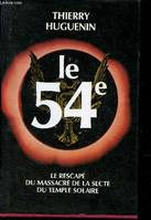 Le 54e. Le rescapé du massacre de la secte du temple solaire, document